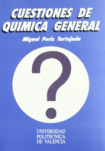 Cuestiones de Química General (Académica) por Miguel Peris Tortajada