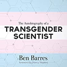 The Autobiography of a Transgender Scientist