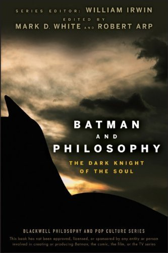 Batman and Philosophy: The Dark Knight of the Soul by (2008-06-23)