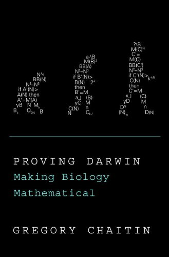 Proving Darwin: Making Biology Mathematical (English Edition)