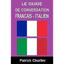 Guide de conversation FRANCAIS - ITALIEN