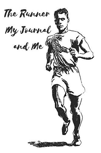 The Runner My Journal and Me por E. Meehan