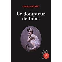 Le dompteur de lions : 2 volumes