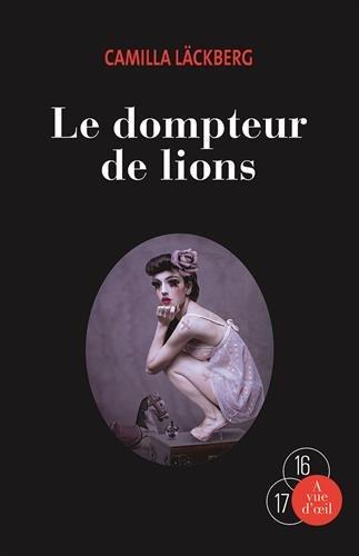 Le Dompteur de lions. T1