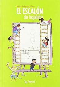 El escalón de hojalata par Mónica de Cristóbal Álvarez
