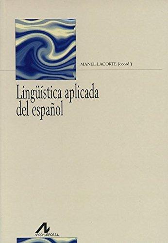 Lingüística aplicada del español (Bibliotheca philologica) por Manel Lacorte Peña