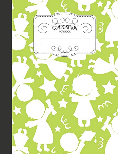 : Cute Wide Ruled Comp Books for School - Graduates Graduation Party Green (Blank Lined Journals for Elementary Students, Band 11) ()