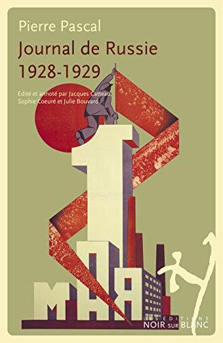 Journal de Russie 1928 - 1929 par Pierre Pascal