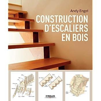 Construction d'escaliers en bois