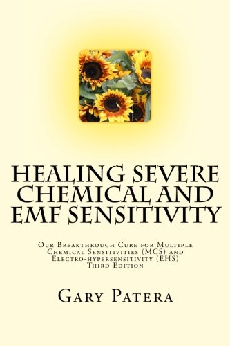 healing-severe-chemical-and-emf-sensitivity-our-breakthrough-cure-for-multiple-chemical-sensitivitie
