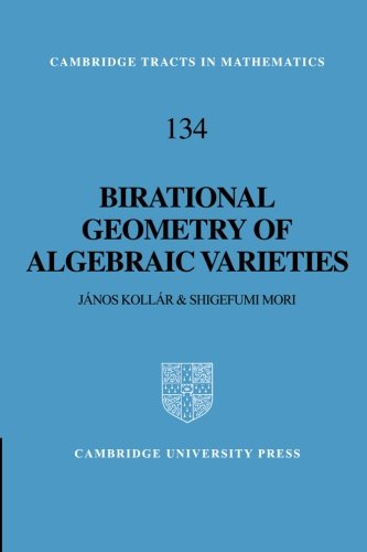 Birational Geometry of Algebraic Varieties (Cambridge Tracts in Mathematics)