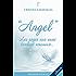 Angel - Les anges eux aussi tombent amoureux