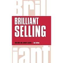 Brilliant Selling (Brilliant Business) by Tom Bird (5-Dec-2014) Paperback