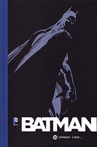 Batman (Le Soir) 10. Catwoman - À Rome...