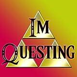 IM Questing (A Legend of Zelda Rap) Clean Version (feat. Dodger, Lisanova, Willywats & Shaycarl)