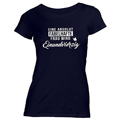 Damen T-Shirt Geburtstag - Eine absolut fabelhafte Frau wird Einundvierzig - Geschenk Spaß Schwarz