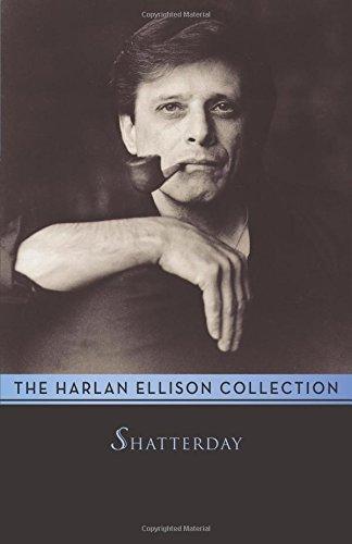 Shatterday by Harlan Ellison (2014-06-24)