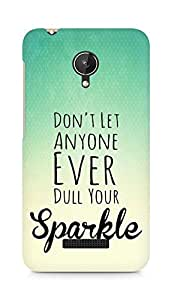 AMEZ dont let anyone dull your sparkle Back Cover For Micromax Canvas Spark Q380