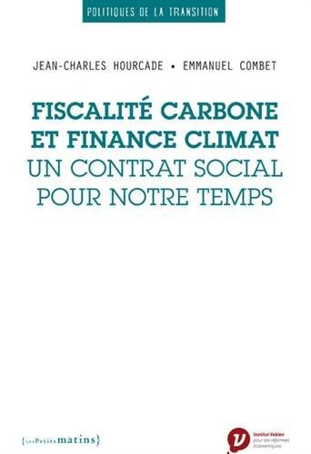 Fiscalité carbone et finance climat : Un contrat social pour notre temps par From Coédition Les Petits Matins