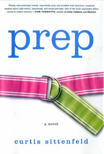 Prep by Curtis Sittenfeld (2005-09-02)