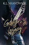 Gibson's Legacy (Last Score Vol. 1)