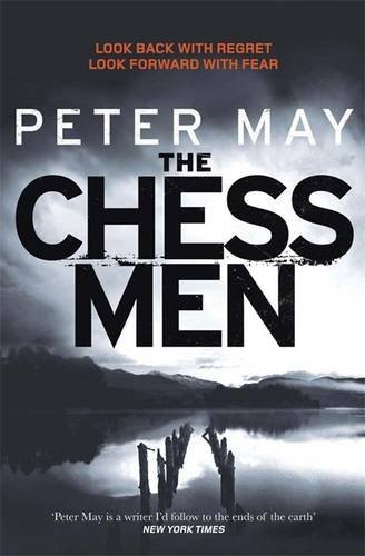 The Chessmen (Lewis Trilogy 3) by Peter May (2013-01-03)