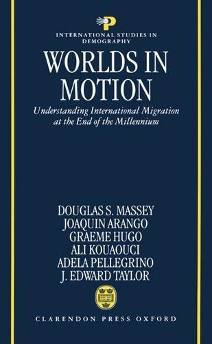 worlds-in-motion-understanding-international-migration-at-the-end-of-the-millennium-international-st