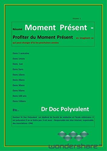 Moment présent,profiter du moment présent en imaginant ce qui peut changer d'ici les prochaines années