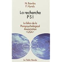 La Recherche PSI : Le Bilan de la Parapsychological Association