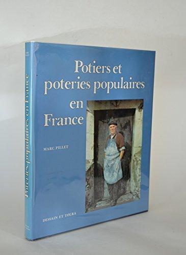 Potiers et poteries populaires en France par Marc Pillet