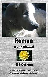 Roman: A Life Shared