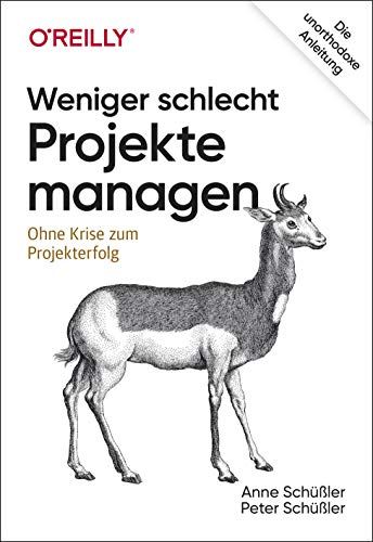 Weniger schlecht Projekte manage...