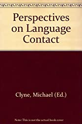 Perspectives on Language Contact
