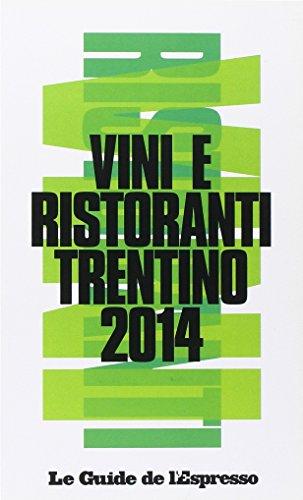 Vini e ristoranti del Trentino 2014