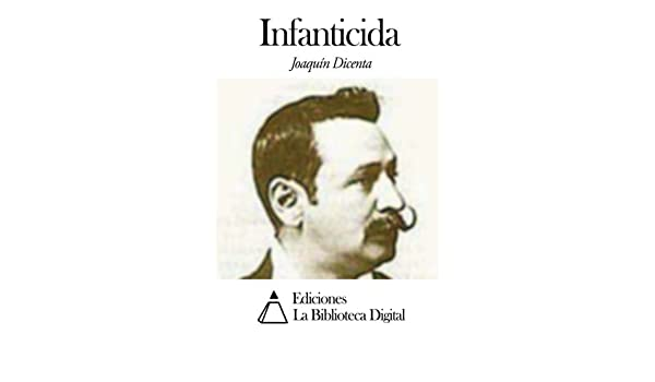 Infanticida (Spanish Edition)