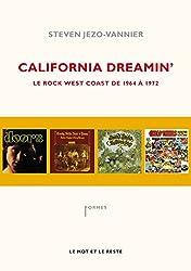 California dreamin' - Le Rock west coast de 1964 à 1972
