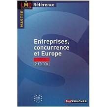 Entreprises, concurrence et Europe (Ancienne Edition)