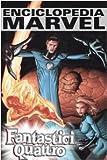 Fantastici quattro. Enciclopedia Marvel: 3
