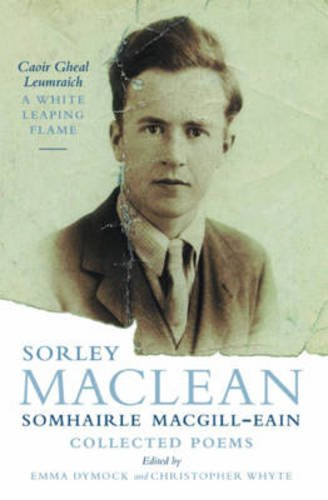 sorley-maclean-collected-poems-caoir-gheal-leumraich-white-leaping-flame