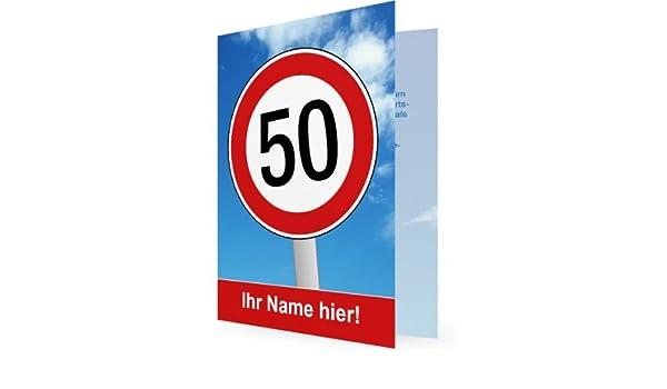 10 X Einladung 50. Geburtstag, Schild Geschwindigkeitsbegrenzung Fünfzig    Flache Karte   Erstellen Sie Einfach U0026 Schnell Ihre Individuelle Karte Mit  Ihren ...