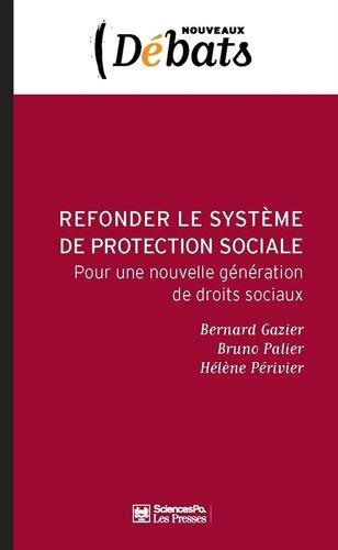 Refonder le Systeme Français de Protection Sociale