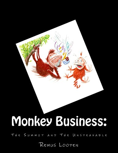 Monkey Business: The Summit & The Unspeakable (English Edition)