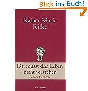Rainer Maria Rilke (Autor) (13)Neu kaufen:   EUR 6,00 69 Angebote ab EUR 2,00