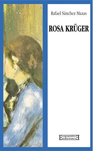 Rosa Krüger (Literatura nº 54) par Rafael Sánchez Mazas