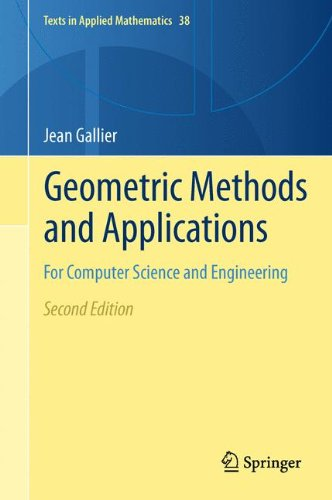 Computer Bücher Engineering (Geometric Methods and Applications: For Computer Science and Engineering (Texts in Applied Mathematics, Band 38))