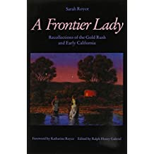 Frontier Lady: Recollections of the Gold Rush and Early California