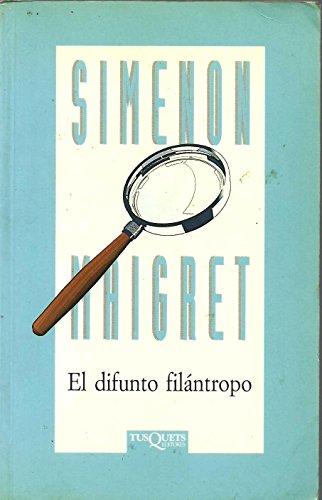 Difunto Filantropo. Maigret