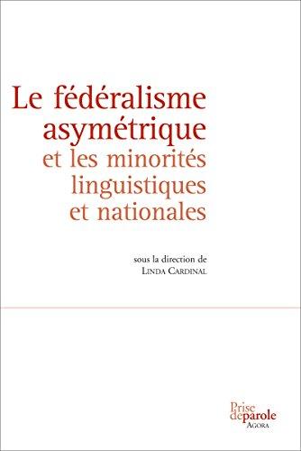 Le fdralisme asymtrique et les minorits linguistiques et nationales