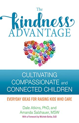 The Kindness Advantage: Cultivating Compassionate and ...