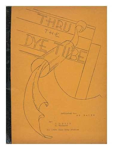 Thru the dye tube -
